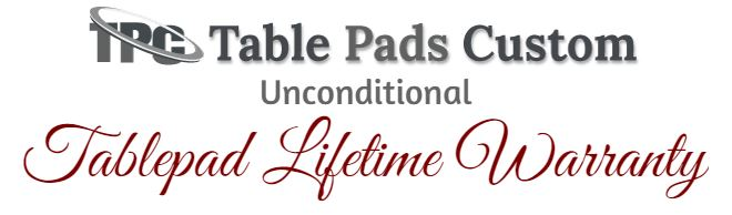 table pads with lifetime warranty
